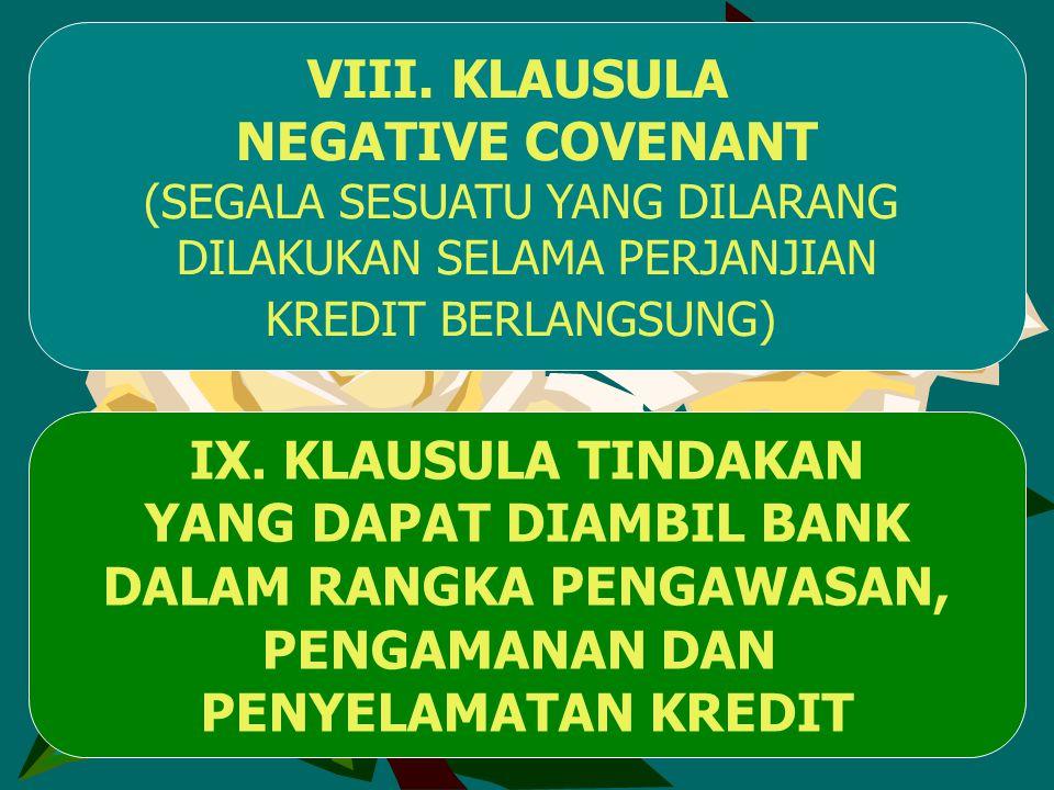YANG DAPAT DIAMBIL BANK DALAM RANGKA PENGAWASAN,