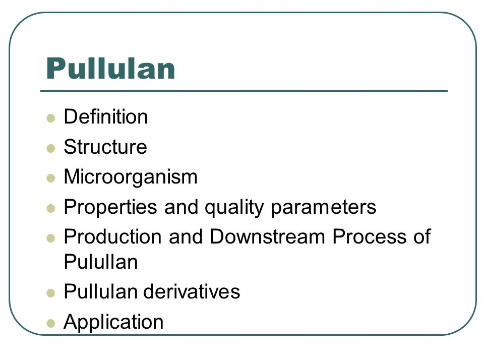 Pullulan Definition Structure Microorganism