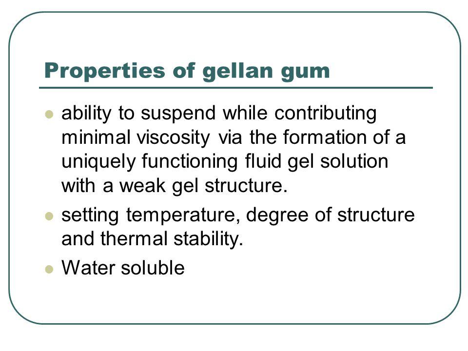 Properties of gellan gum