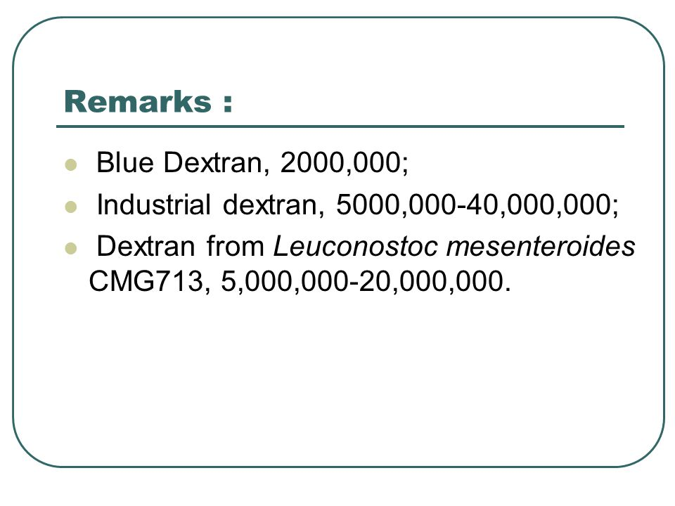 Remarks : Blue Dextran, 2000,000;