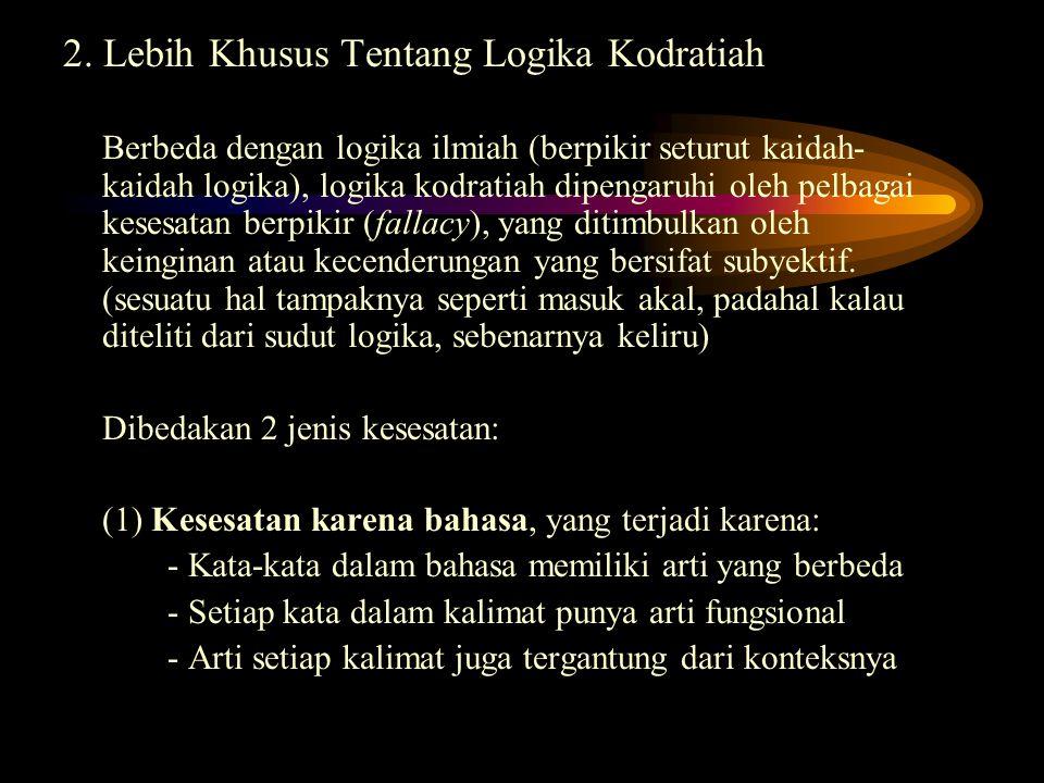 2. Lebih Khusus Tentang Logika Kodratiah