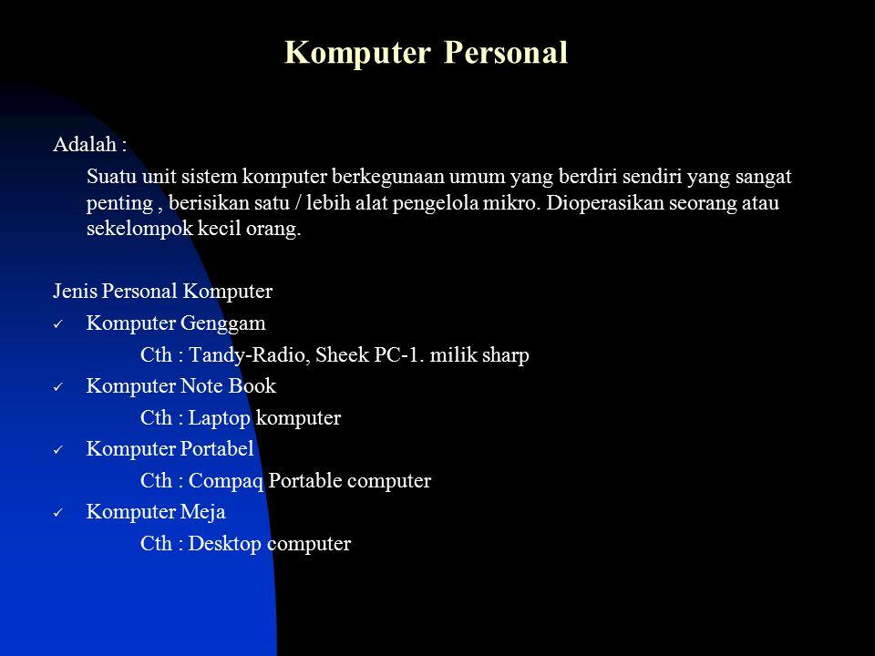 Komputer Personal Adalah :