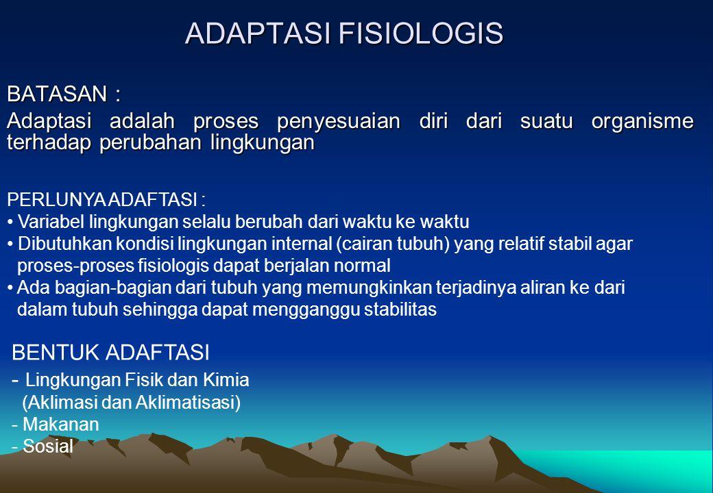 ADAPTASI FISIOLOGIS BATASAN :