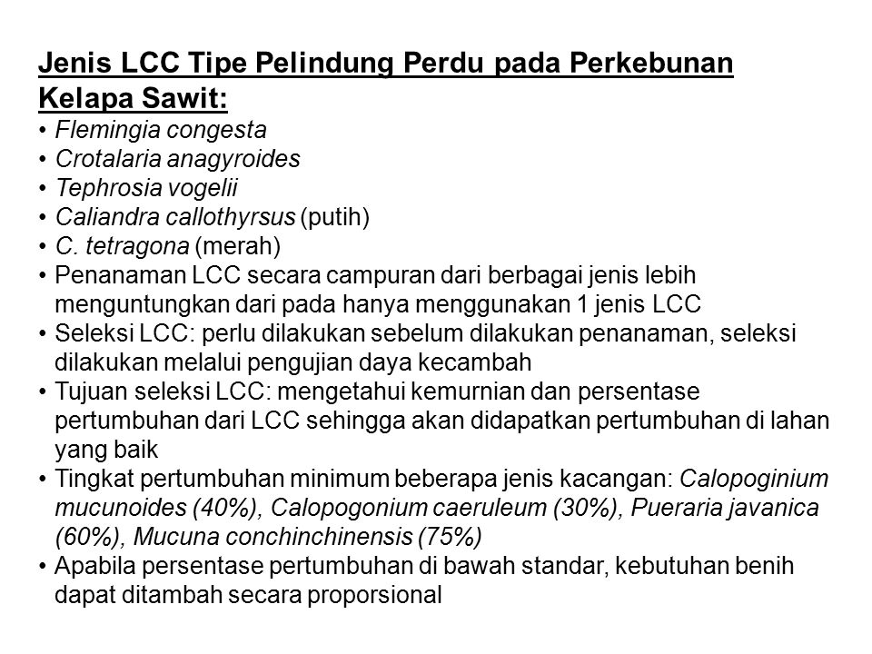 Jenis LCC Tipe Pelindung Perdu pada Perkebunan Kelapa Sawit: