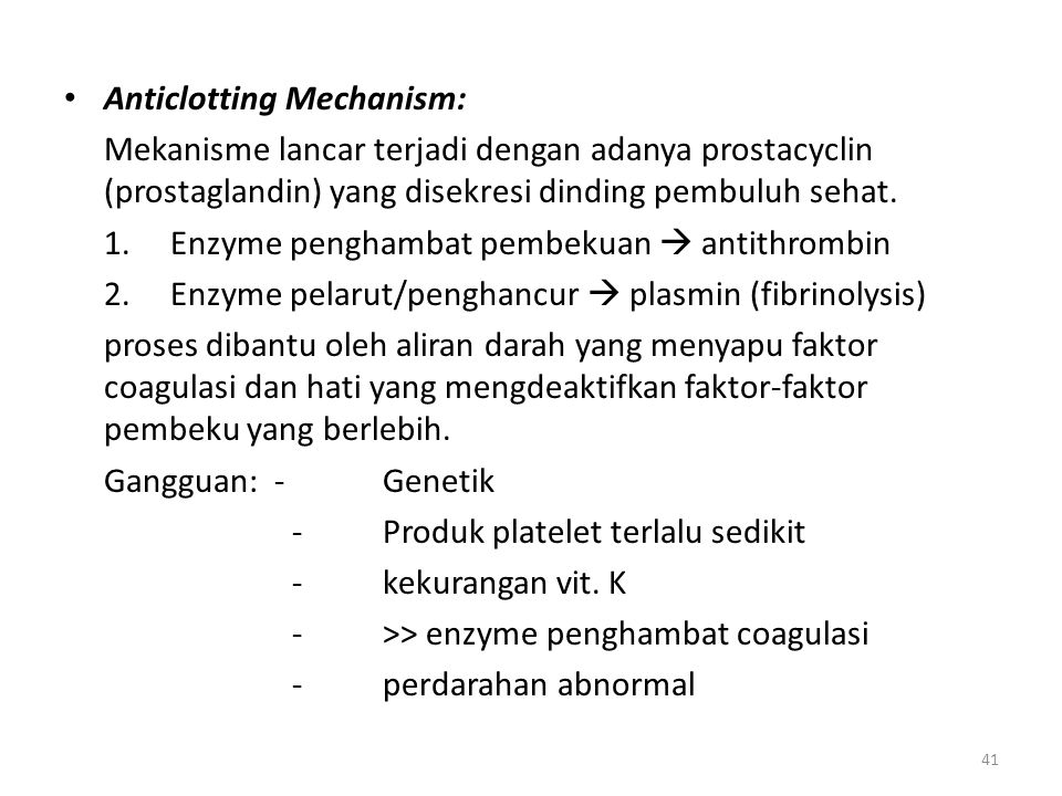 Anticlotting Mechanism: