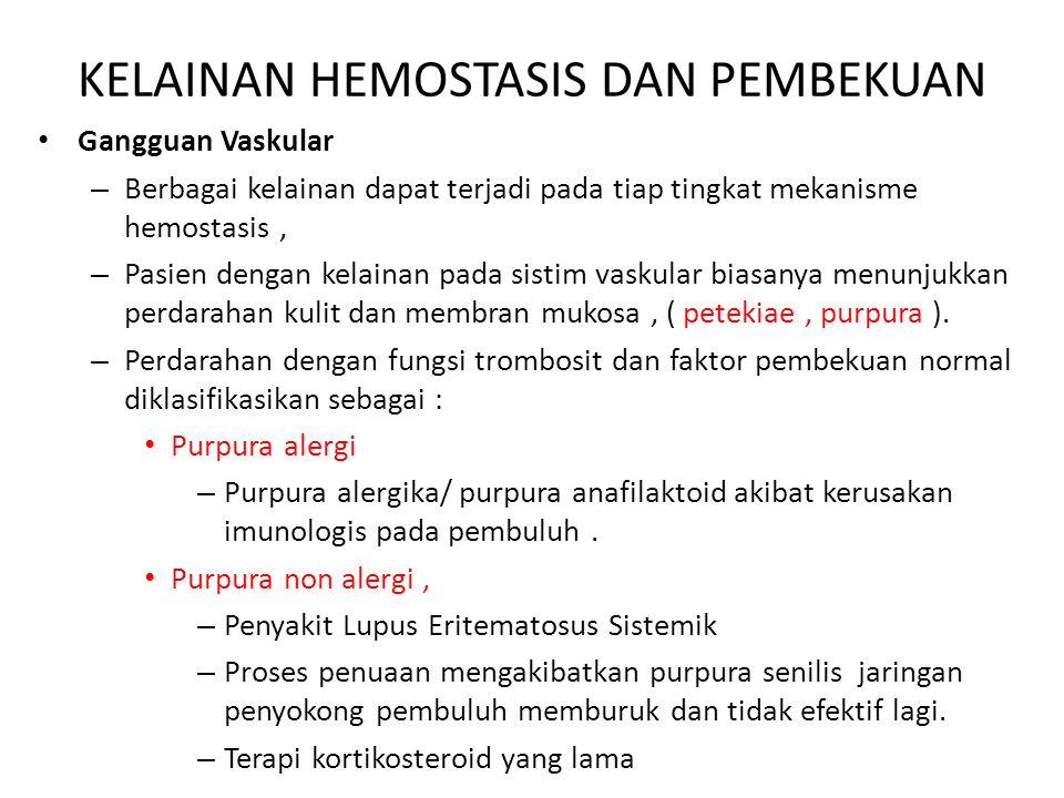 KELAINAN HEMOSTASIS DAN PEMBEKUAN