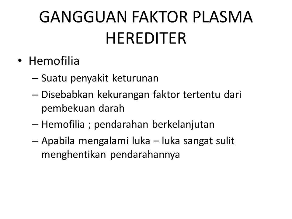GANGGUAN FAKTOR PLASMA HEREDITER