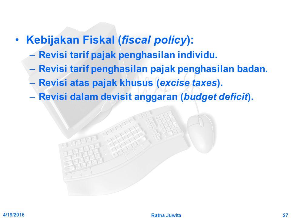 Kebijakan Fiskal (fiscal policy):