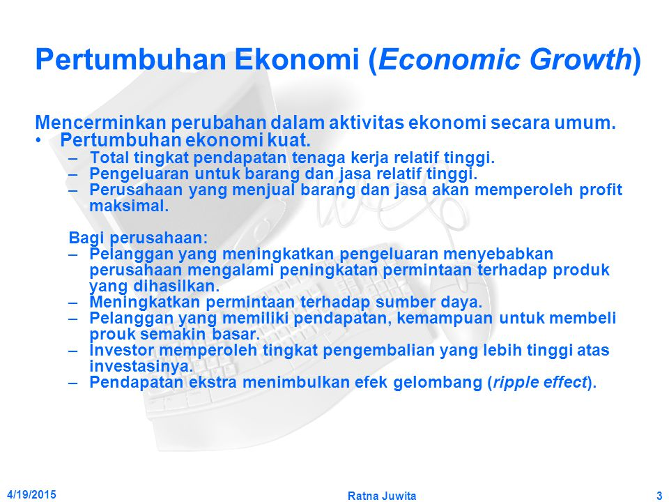 Pertumbuhan Ekonomi (Economic Growth)