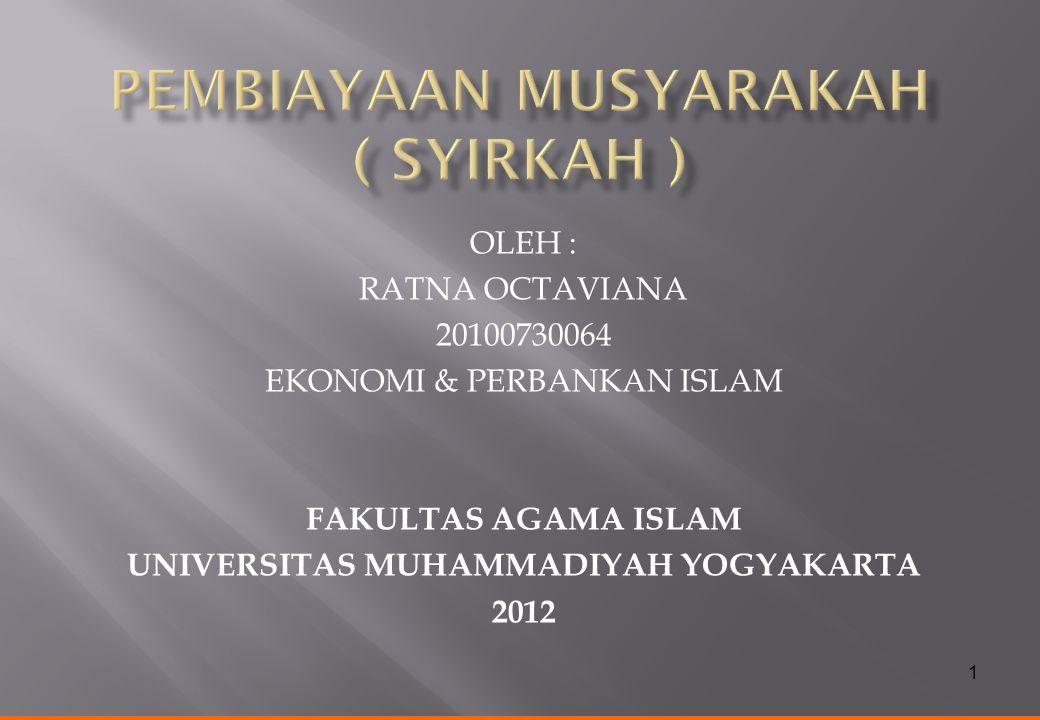 PEMBIAYAAN MUSYARAKAH ( SYIRKAH )