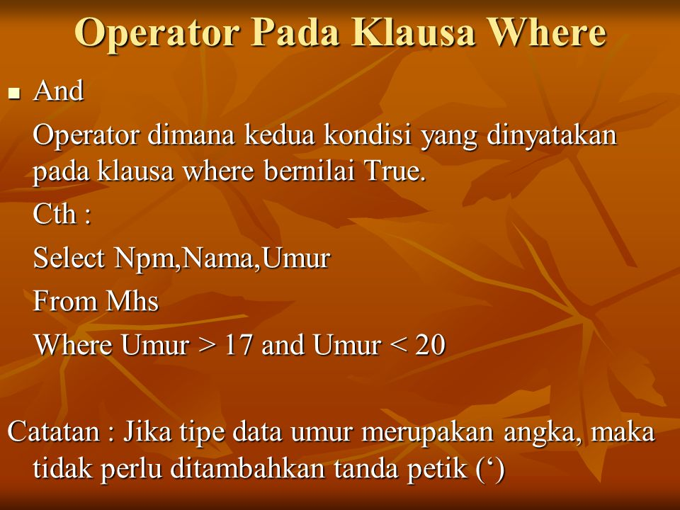 Operator Pada Klausa Where