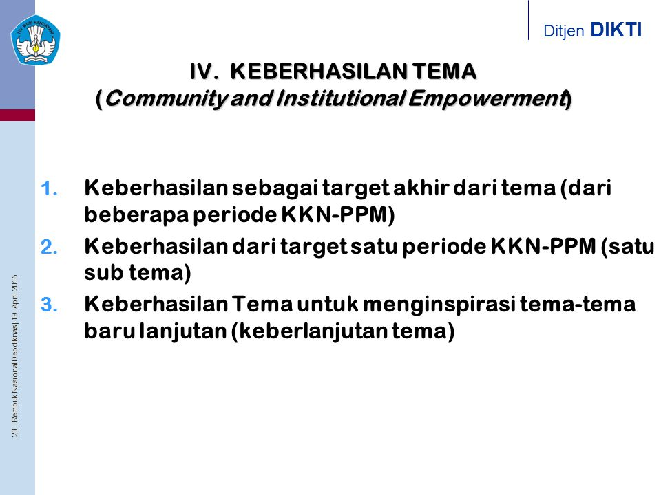 IV. KEBERHASILAN TEMA (Community and Institutional Empowerment)