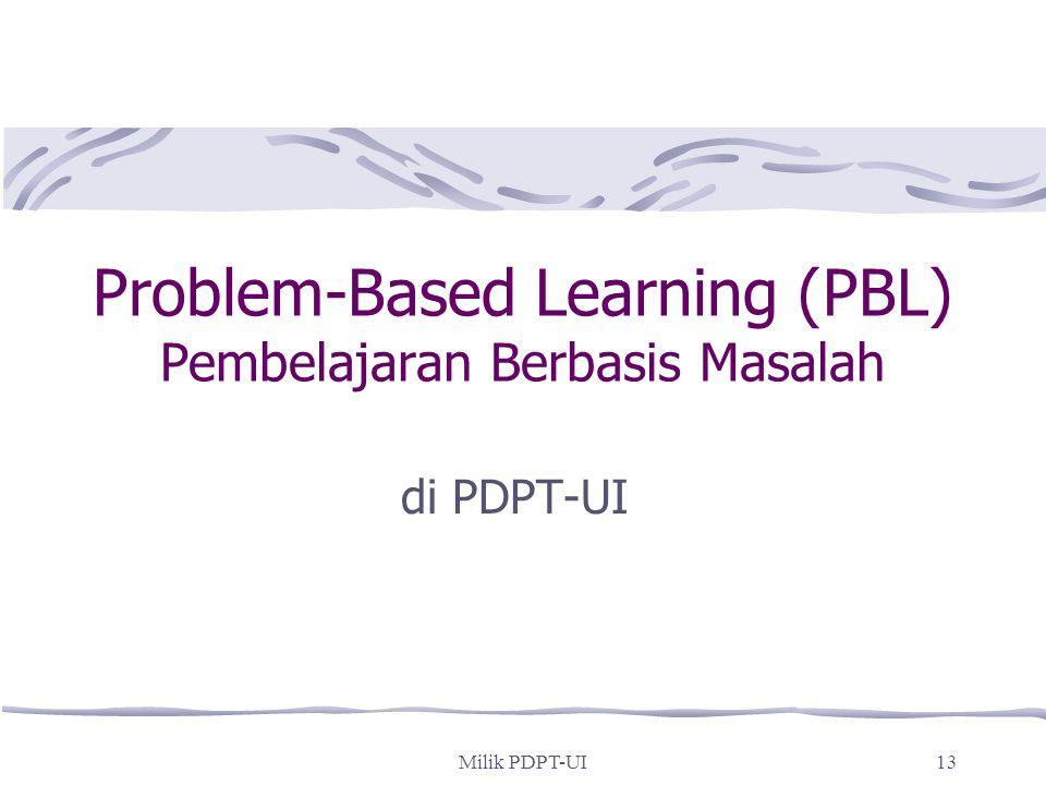 Problem-Based Learning (PBL) Pembelajaran Berbasis Masalah