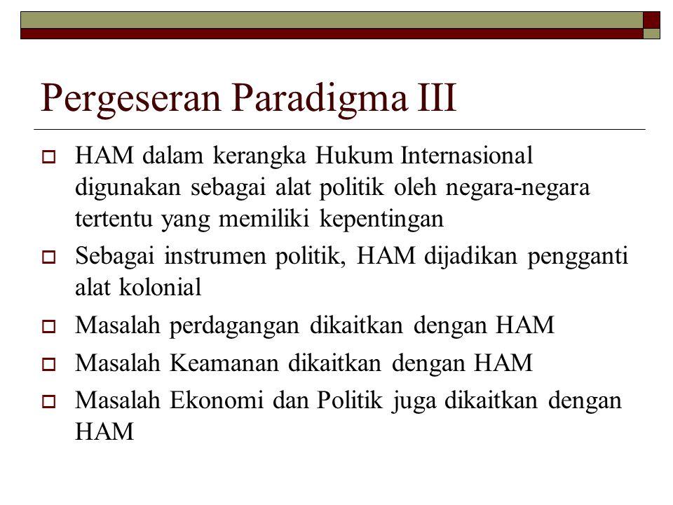 Pergeseran Paradigma III