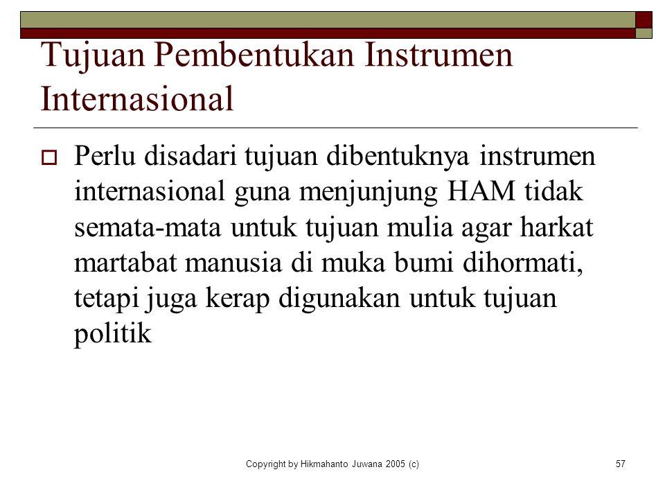 Tujuan Pembentukan Instrumen Internasional