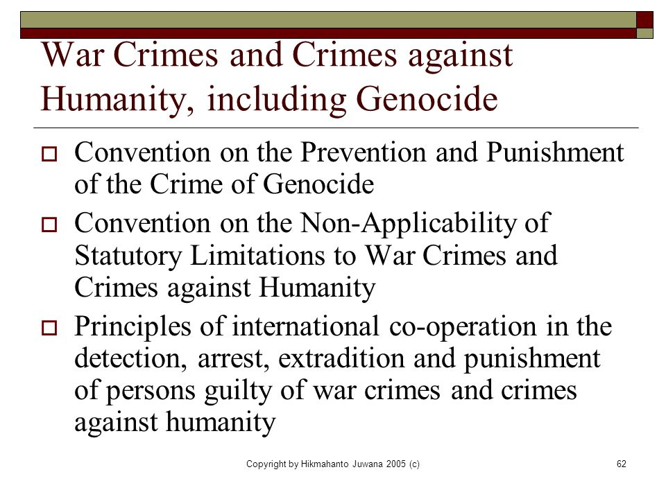 War Crimes and Crimes against Humanity, including Genocide