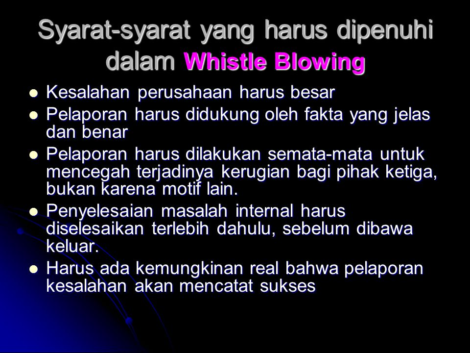 Syarat-syarat yang harus dipenuhi dalam Whistle Blowing