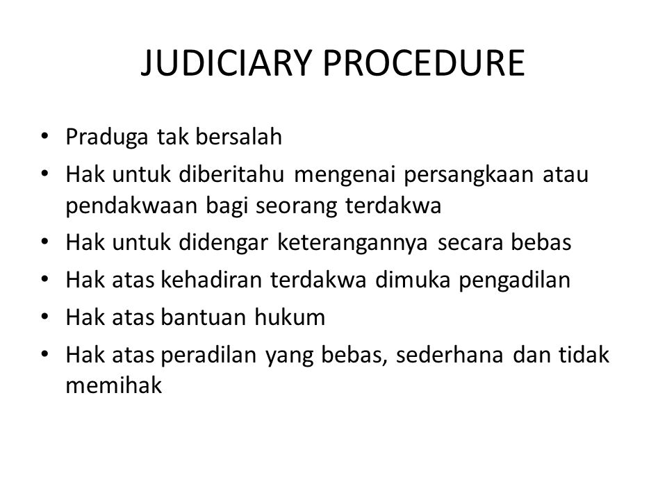 JUDICIARY PROCEDURE Praduga tak bersalah