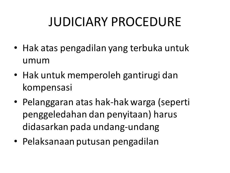 JUDICIARY PROCEDURE Hak atas pengadilan yang terbuka untuk umum