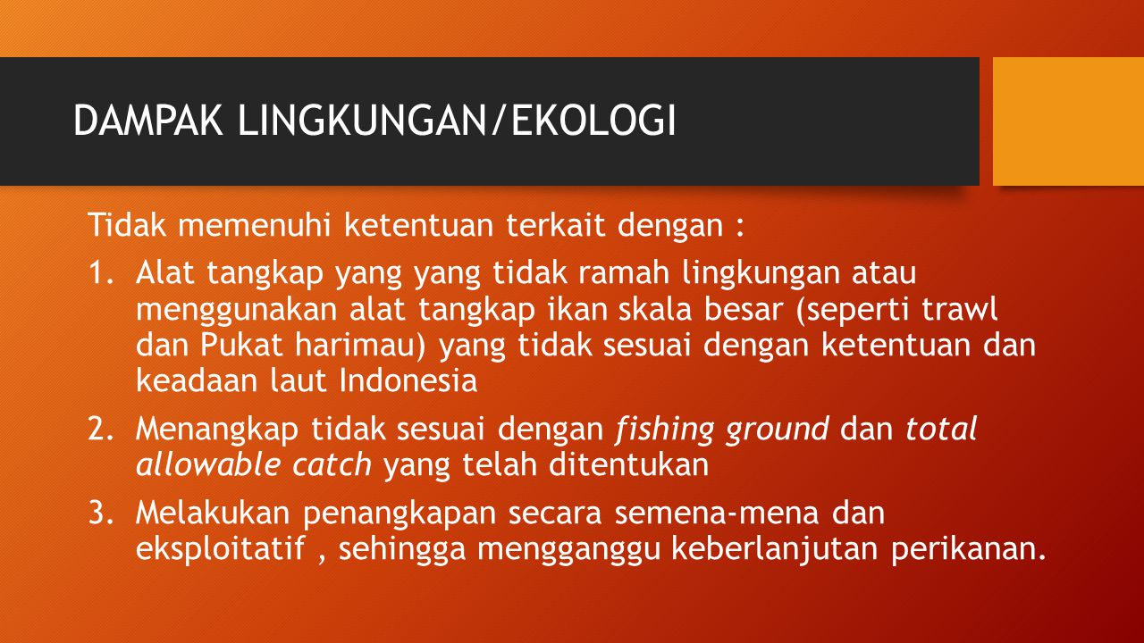 DAMPAK LINGKUNGAN/EKOLOGI