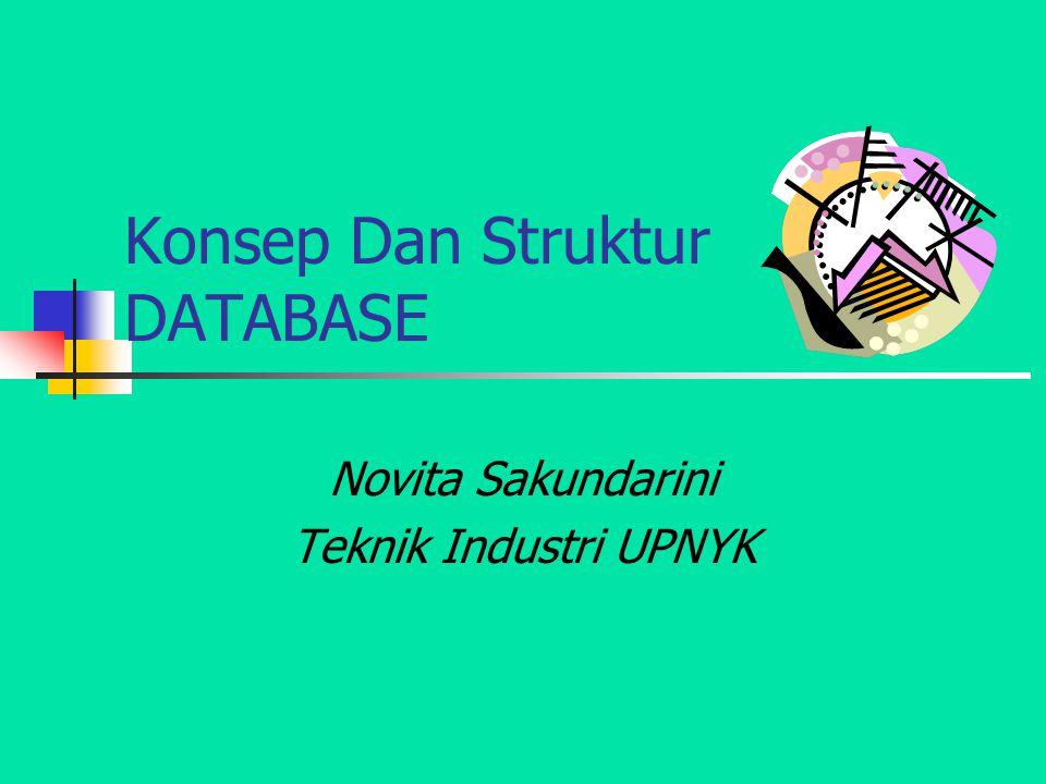 Konsep Dan Struktur DATABASE