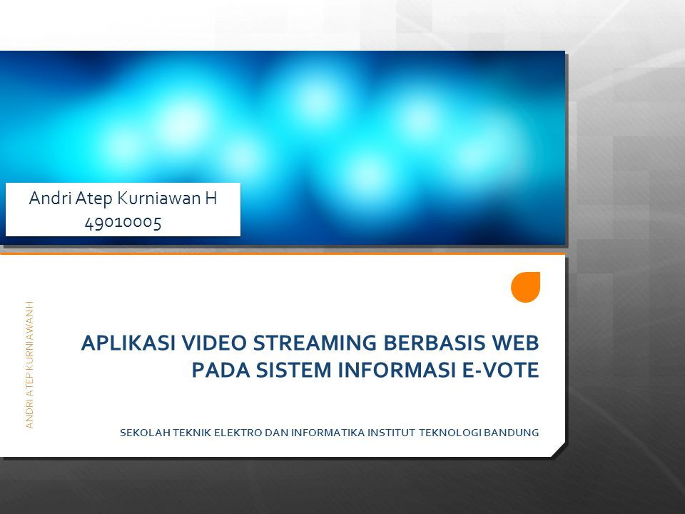APLIKASI VIDEO STREAMING BERBASIS WEB PADA SISTEM INFORMASI E-VOTE