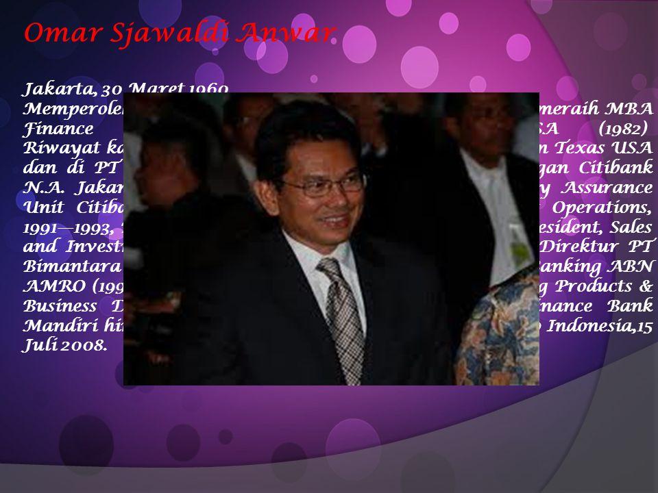Omar Sjawaldi Anwar Jakarta, 30 Maret 1960