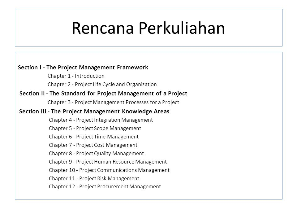 Rencana Perkuliahan Section I - The Project Management Framework