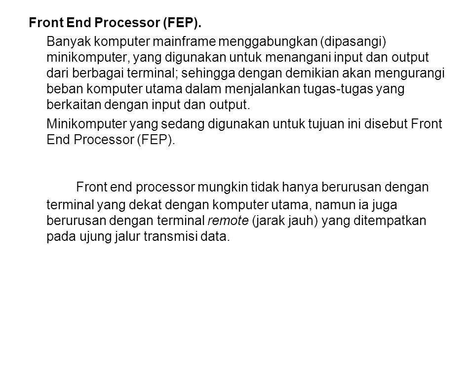Front End Processor (FEP).