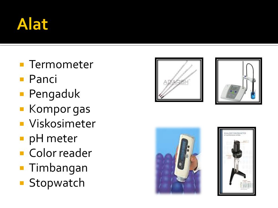 Alat Termometer Panci Pengaduk Kompor gas Viskosimeter pH meter
