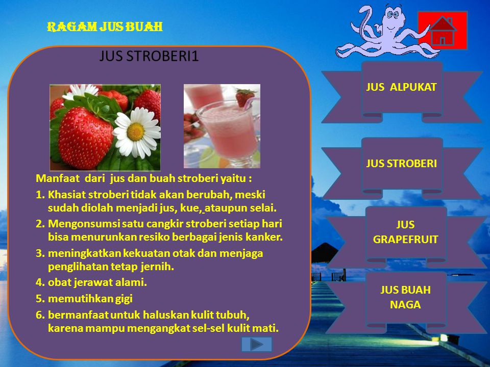 JUS STROBERI1 Manfaat dari jus dan buah stroberi yaitu :