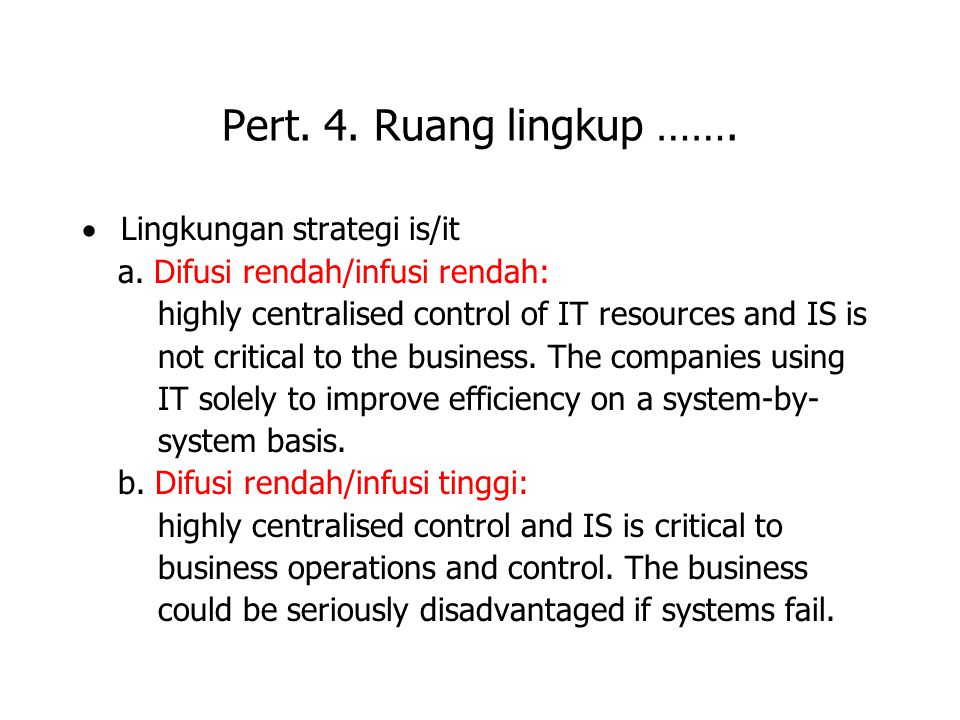 Pert. 4. Ruang lingkup ……. · Lingkungan strategi is/it