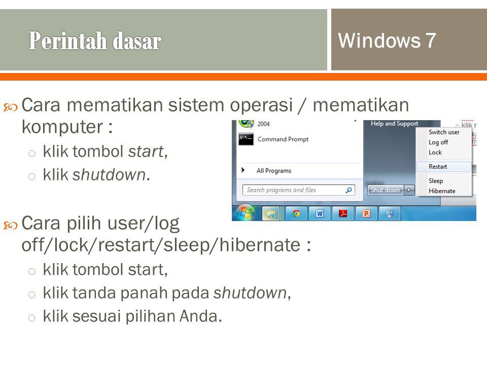 Perintah dasar Windows 7