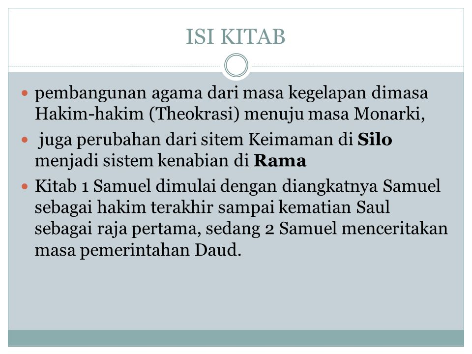 ISI KITAB pembangunan agama dari masa kegelapan dimasa Hakim-hakim (Theokrasi) menuju masa Monarki,