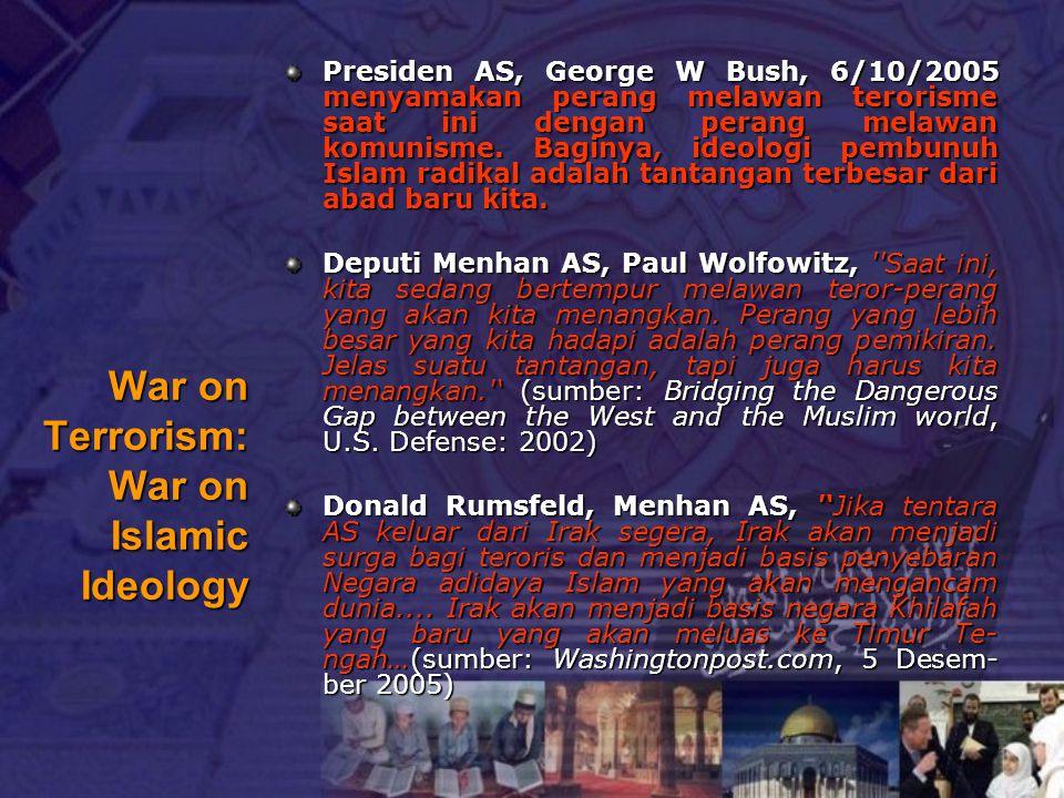 War on Terrorism: War on Islamic Ideology