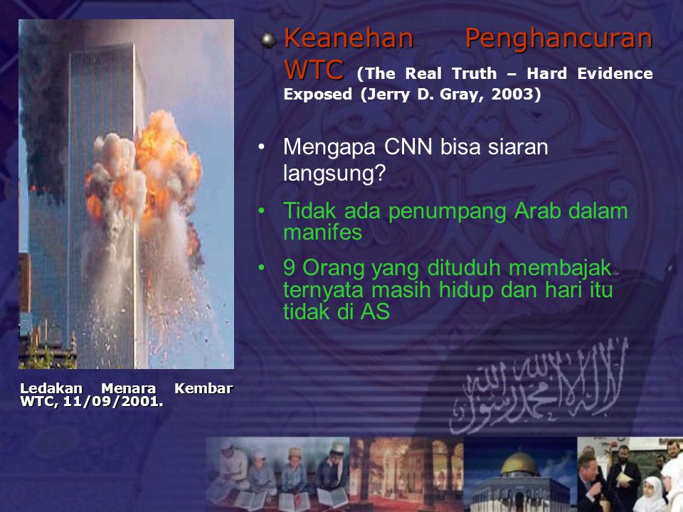 Keanehan Penghancuran WTC (The Real Truth – Hard Evidence Exposed (Jerry D. Gray, 2003)