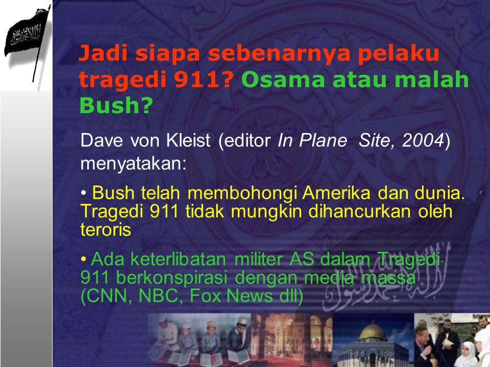 Jadi siapa sebenarnya pelaku tragedi 911 Osama atau malah Bush