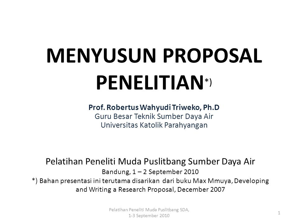MENYUSUN PROPOSAL PENELITIAN*)