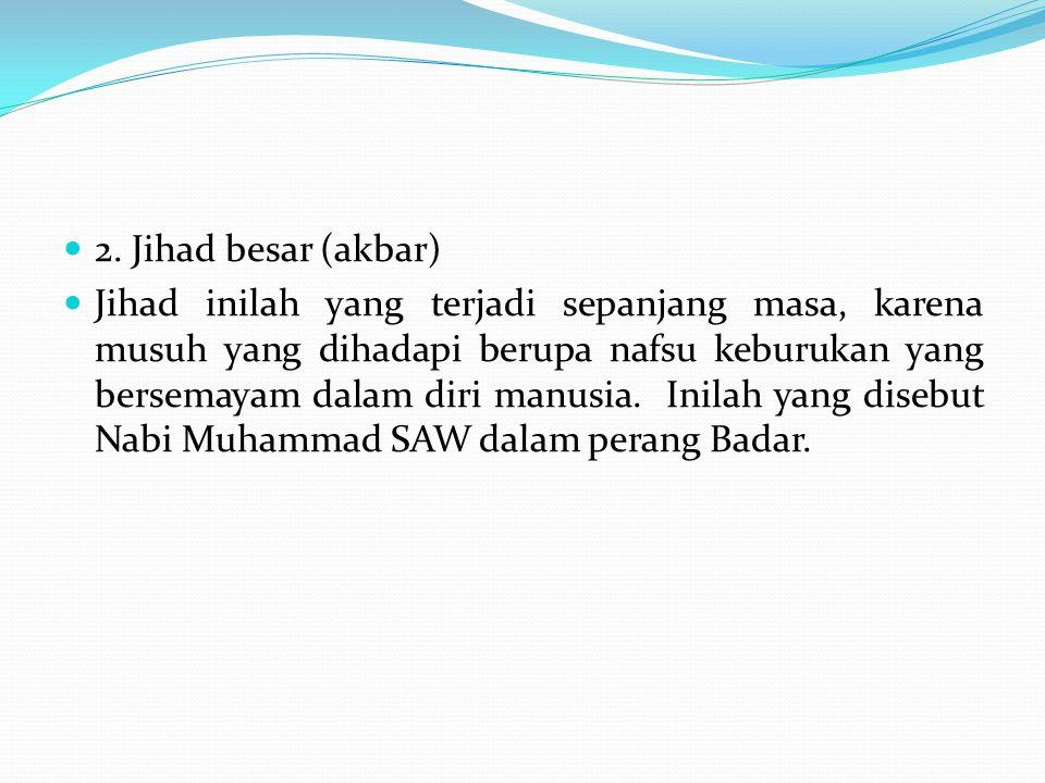 2. Jihad besar (akbar)