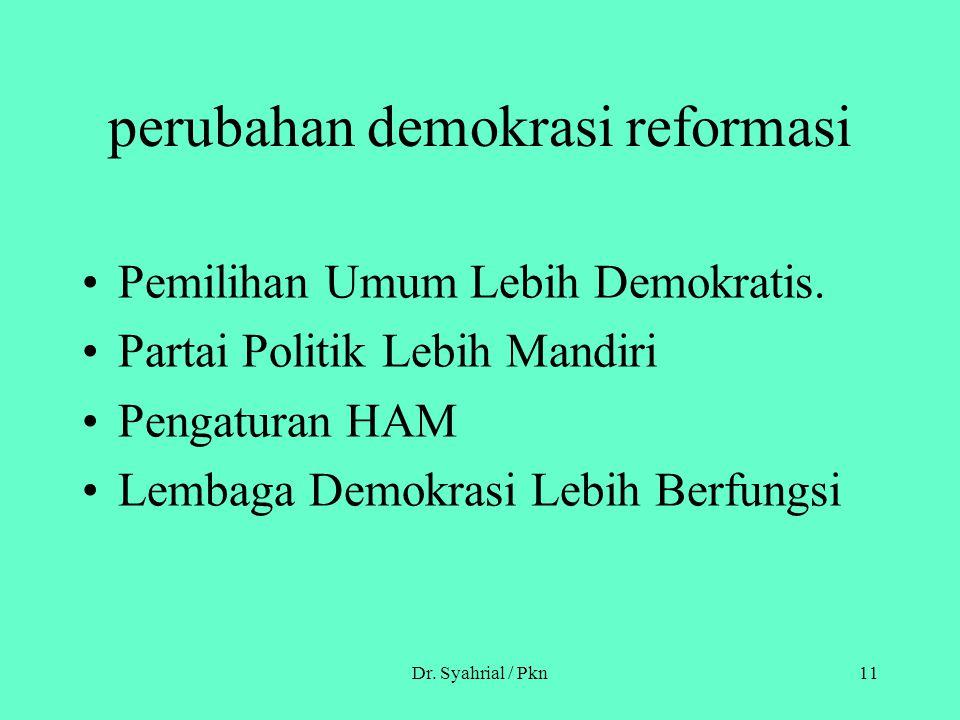 perubahan demokrasi reformasi
