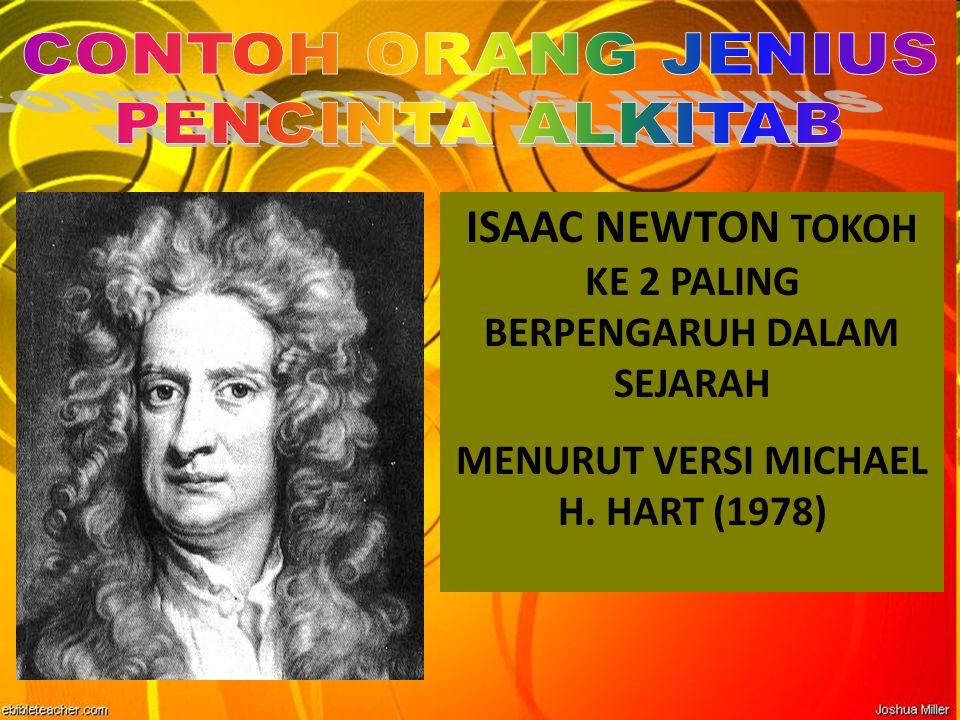 ISAAC NEWTON TOKOH KE 2 PALING BERPENGARUH DALAM SEJARAH