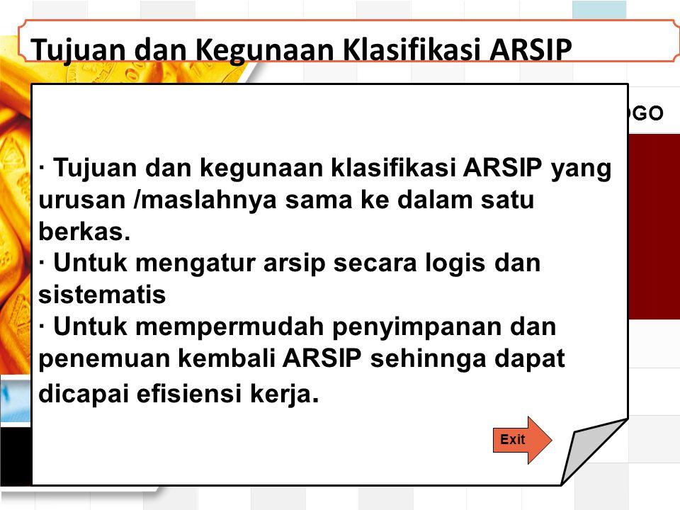 Tujuan dan Kegunaan Klasifikasi ARSIP