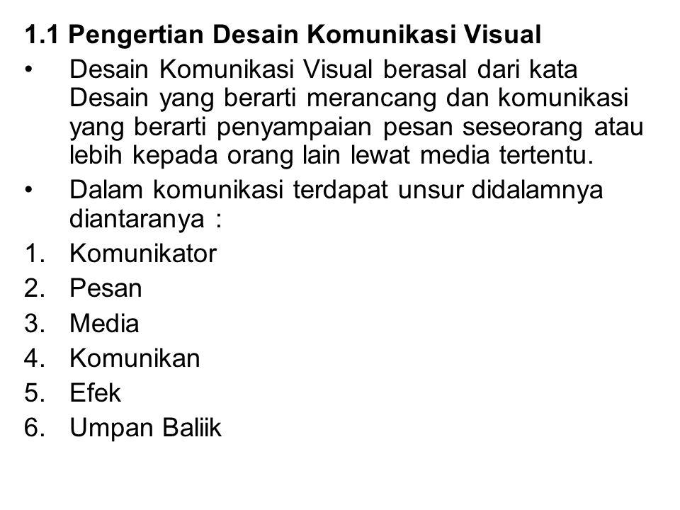 1.1 Pengertian Desain Komunikasi Visual