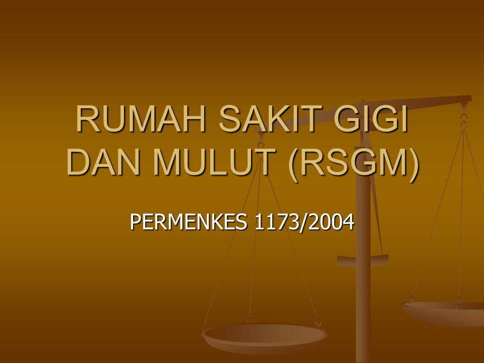 RUMAH SAKIT GIGI DAN MULUT (RSGM)
