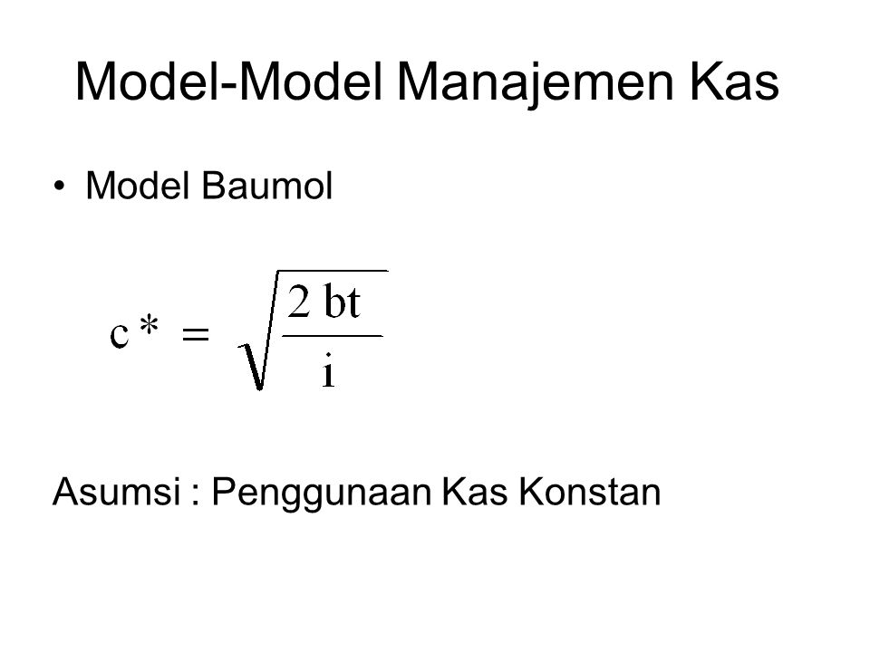 Model-Model Manajemen Kas