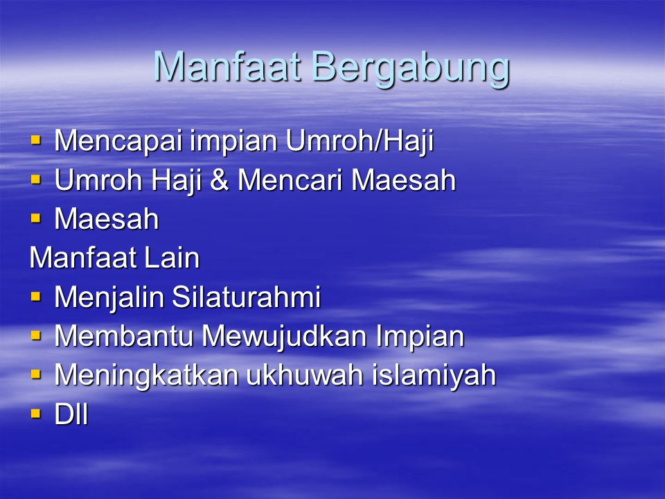 Manfaat Bergabung Mencapai impian Umroh/Haji