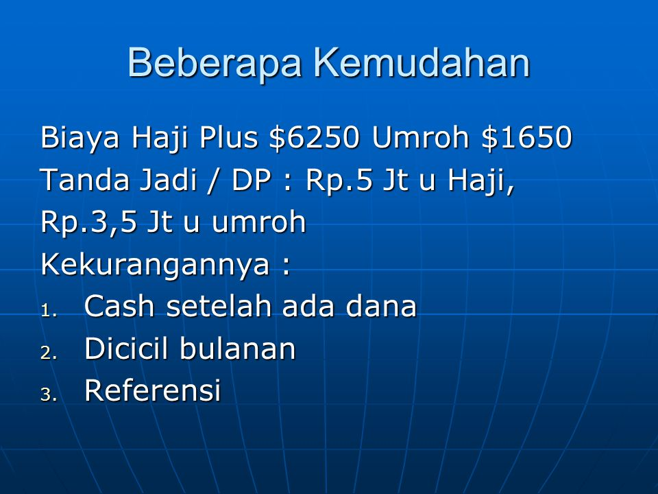 Beberapa Kemudahan Biaya Haji Plus $6250 Umroh $1650