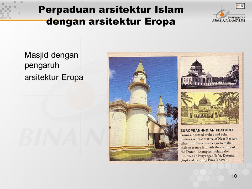 Perpaduan arsitektur Islam dengan arsitektur Eropa