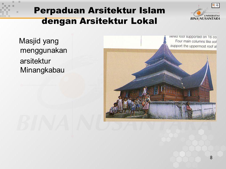 Perpaduan Arsitektur Islam dengan Arsitektur Lokal