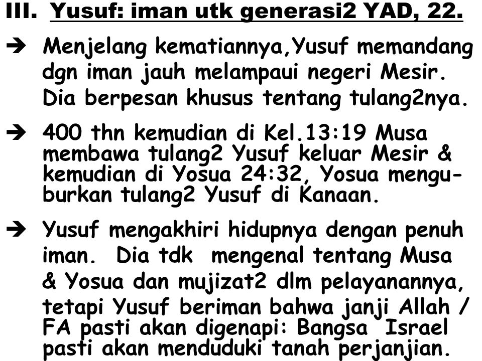 Yusuf: iman utk generasi2 YAD, 22.
